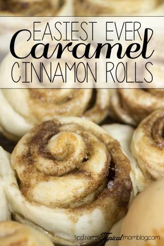 Easiest Ever Caramel Cinnamon Rolls
