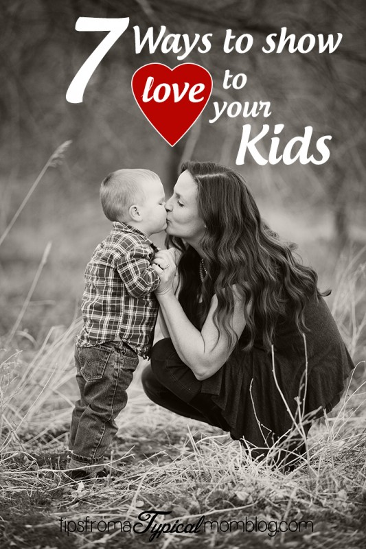 Ways to Show Love to Your Kids