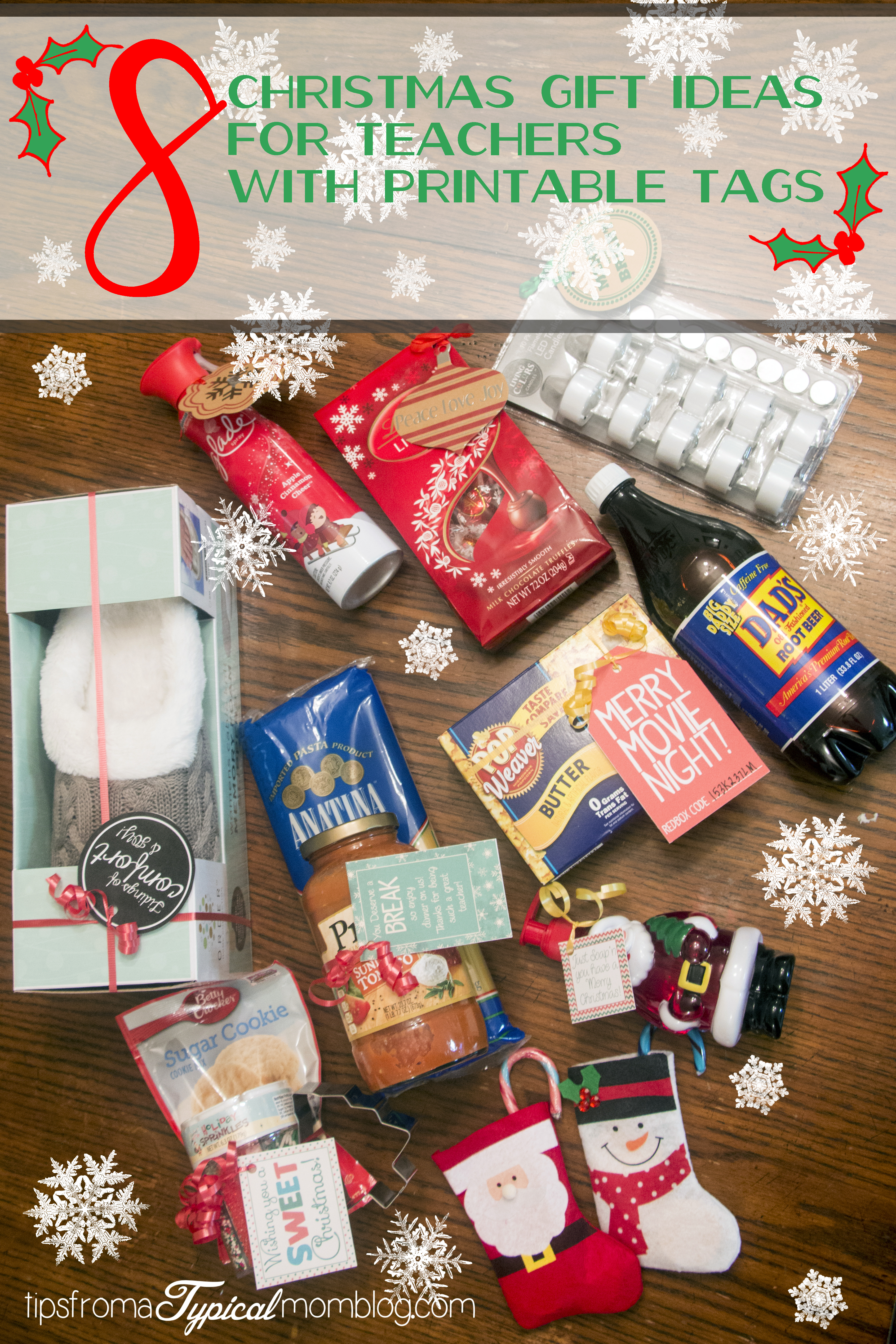 Exceptional Christmas Teachers Gifts Part - 7: 8 Quick And Easy Teacher Christmas Gift Ideas With Printable Tags - Tips  From A Typical Mom