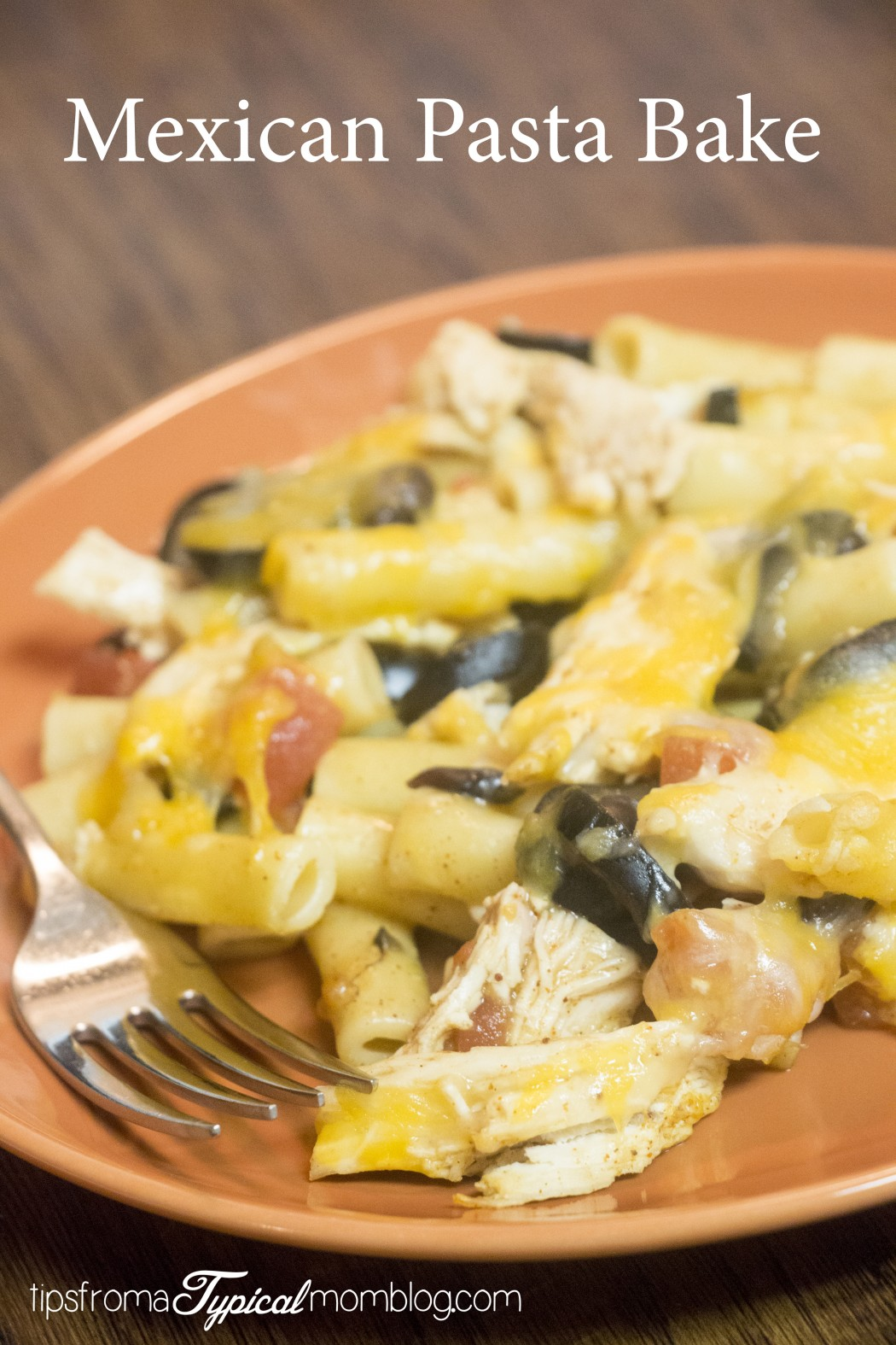 Mexican Pasta Bake Casserole - Tips from a Typical Mom
