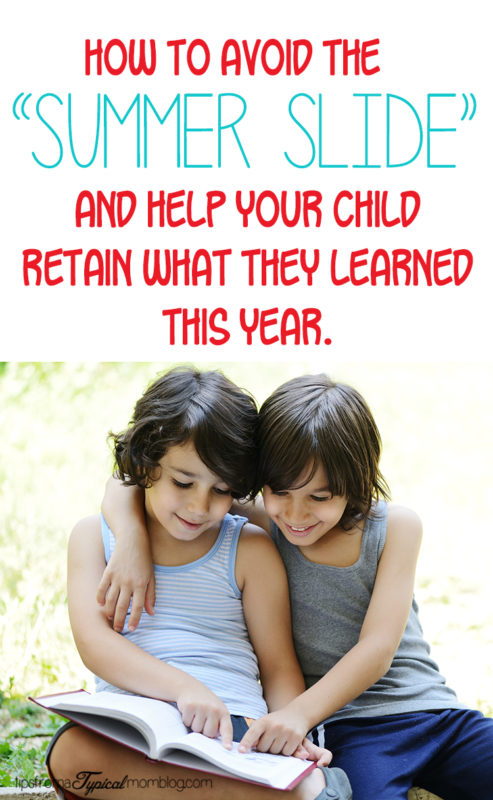 """How To Avoid the """"Summer Slide"""" with Your Child's Learning"""