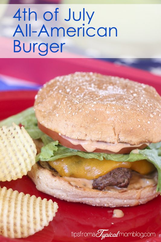 All-American Burger for the 4th of July