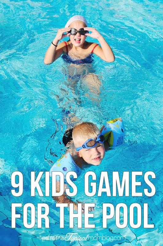 9 Games For Kids To Play In The Pool Tips From A Typical Mom