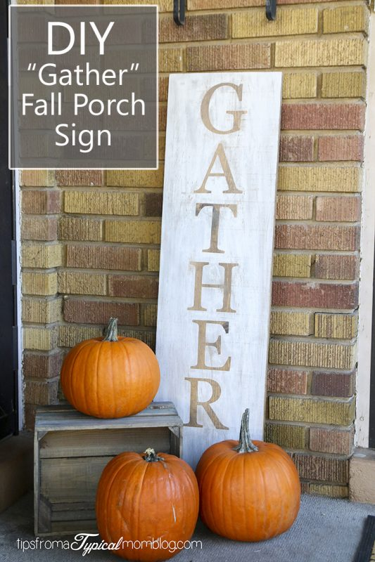 "DIY ""Gather"" Fall Porch Wood Sign"