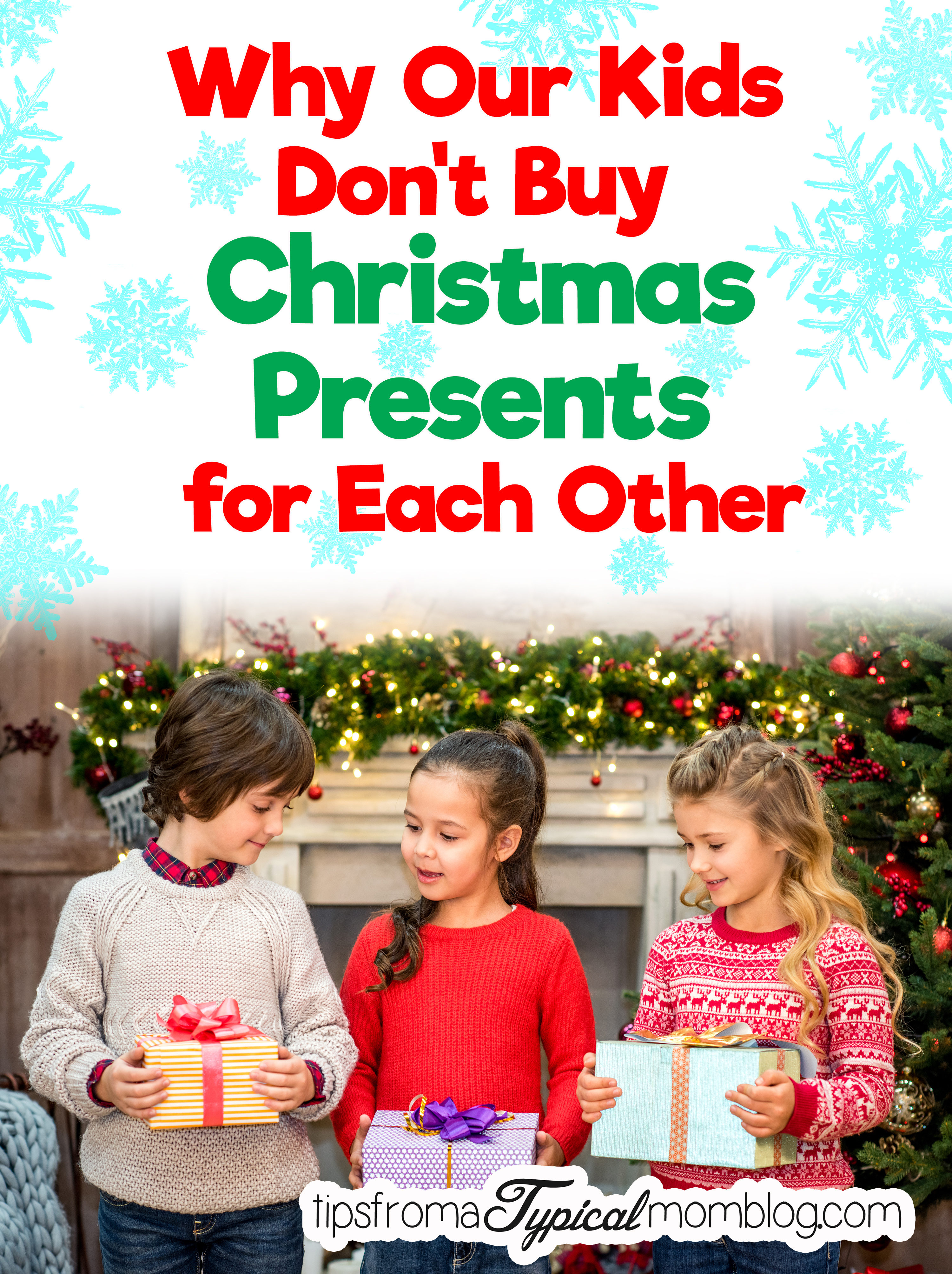 Why Our Kids Don 39 T Buy Christmas Presents For Each Other