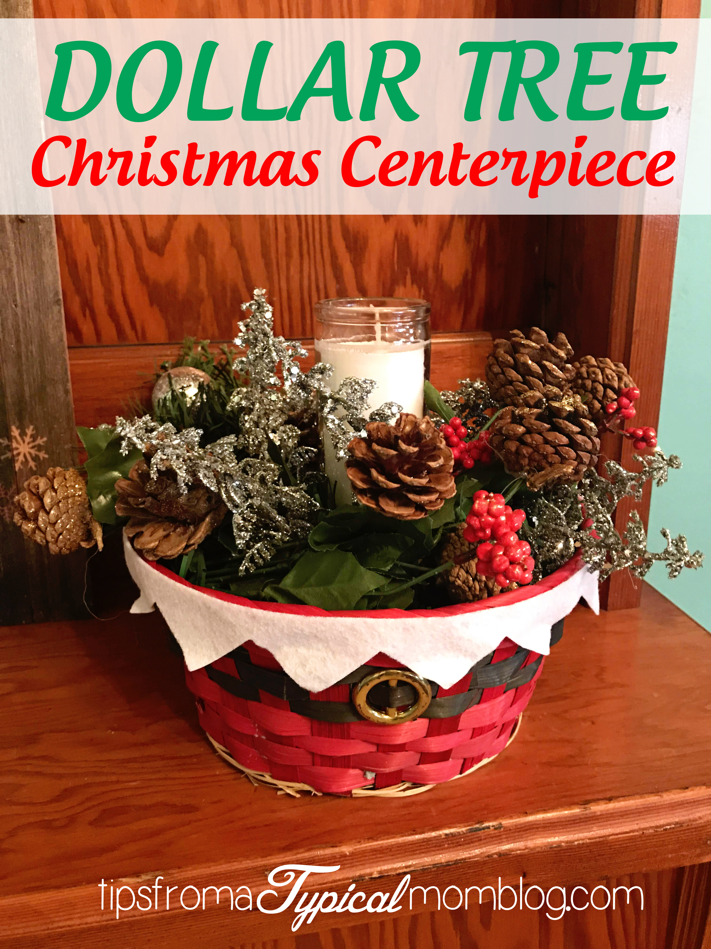 Dollar Tree 8 Christmas Table Centerpiece Craft Tutorial Other Dollar Tree Crafts Tips From A Typical Mom